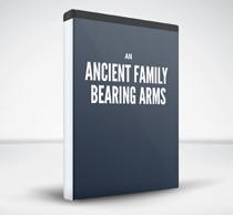 An Ancient Family Bearing Arms